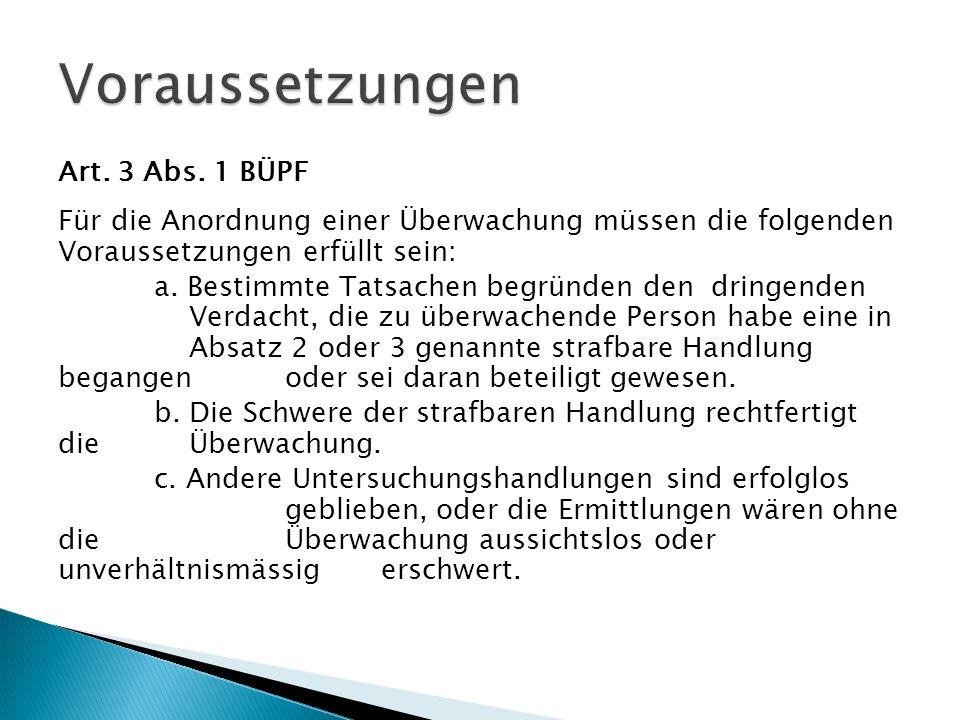 Voraussetzungen Art. 3 Abs. 1 BÜPF
