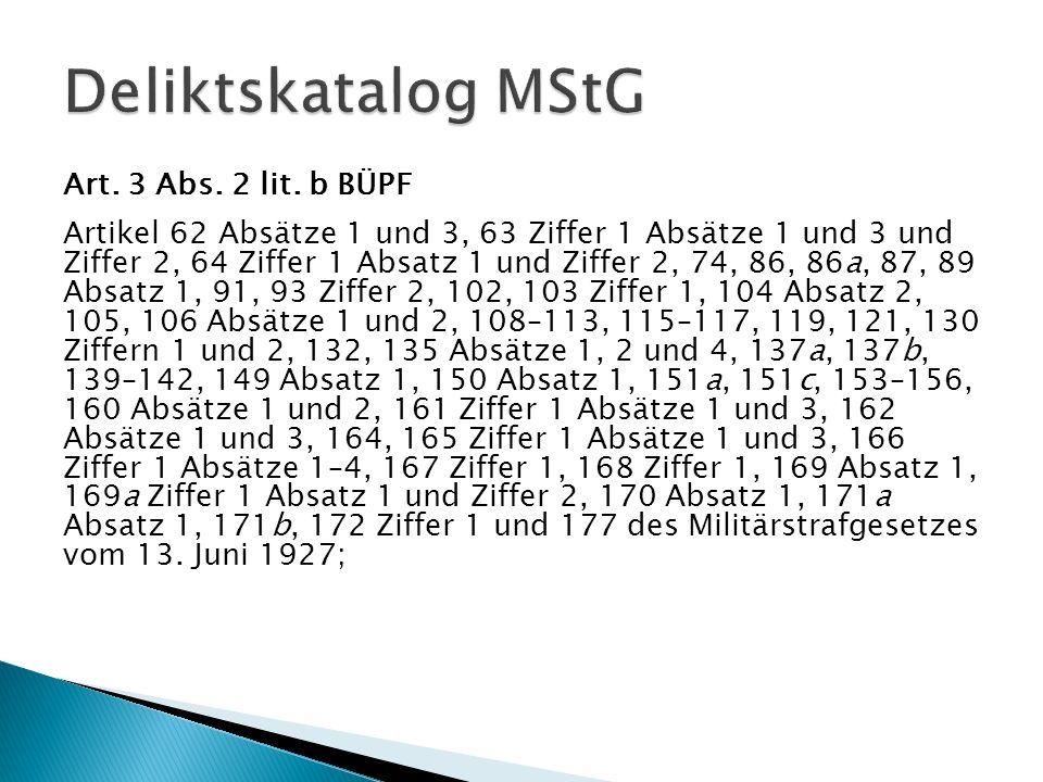 Deliktskatalog MStG Art. 3 Abs. 2 lit. b BÜPF