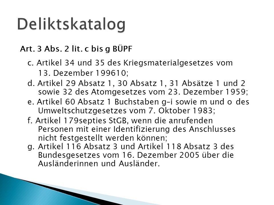 Deliktskatalog Art. 3 Abs. 2 lit. c bis g BÜPF