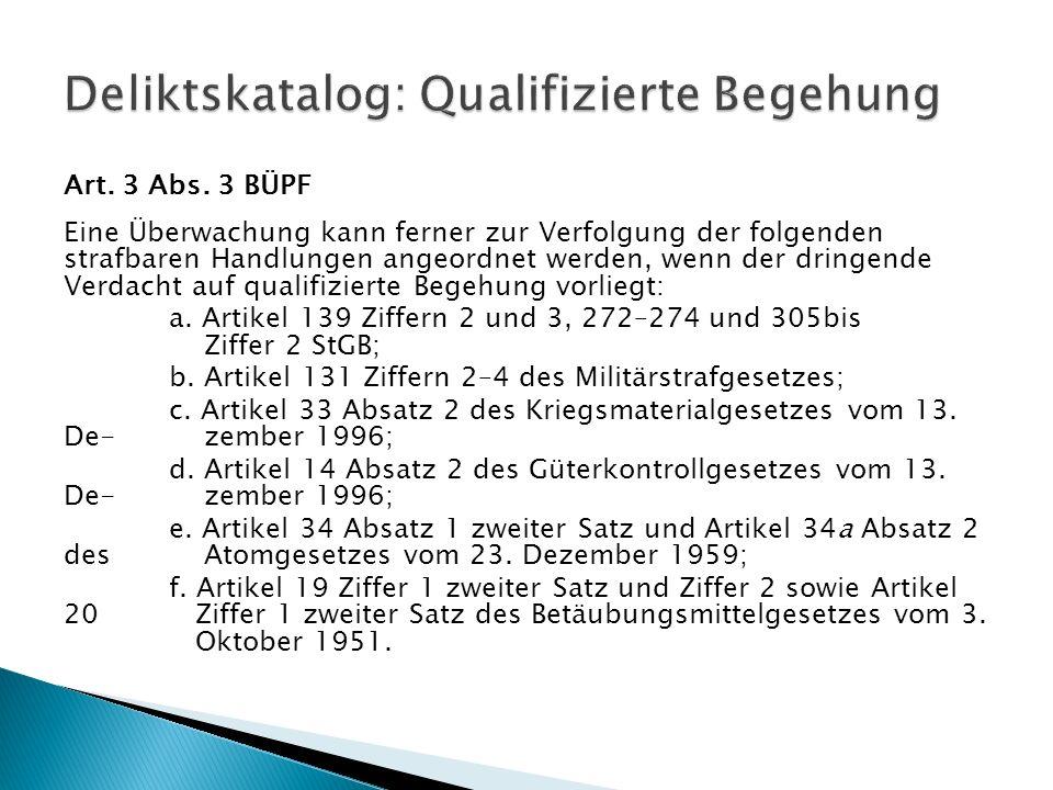 Deliktskatalog: Qualifizierte Begehung
