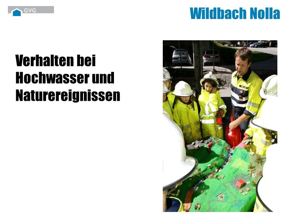 Wildbach Nolla Verhalten bei Hochwasser und Naturereignissen