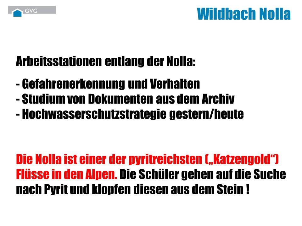 Wildbach Nolla Arbeitsstationen entlang der Nolla: