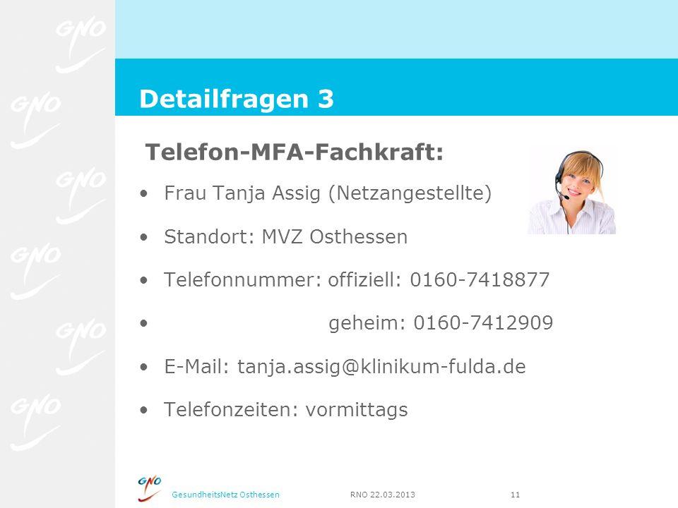 Detailfragen 3 Telefon-MFA-Fachkraft: