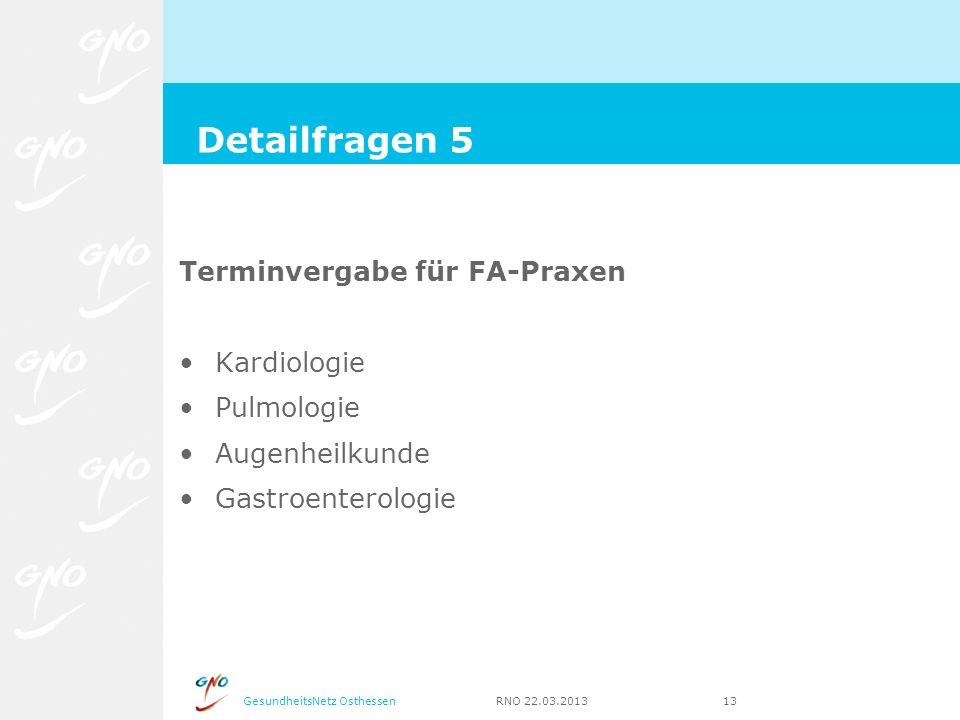 Detailfragen 5 Terminvergabe für FA-Praxen Kardiologie Pulmologie