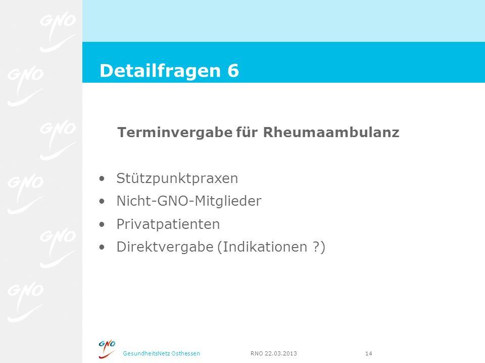 Detailfragen 6 Terminvergabe für Rheumaambulanz Stützpunktpraxen
