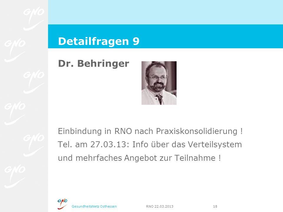 Detailfragen 9 Dr. Behringer