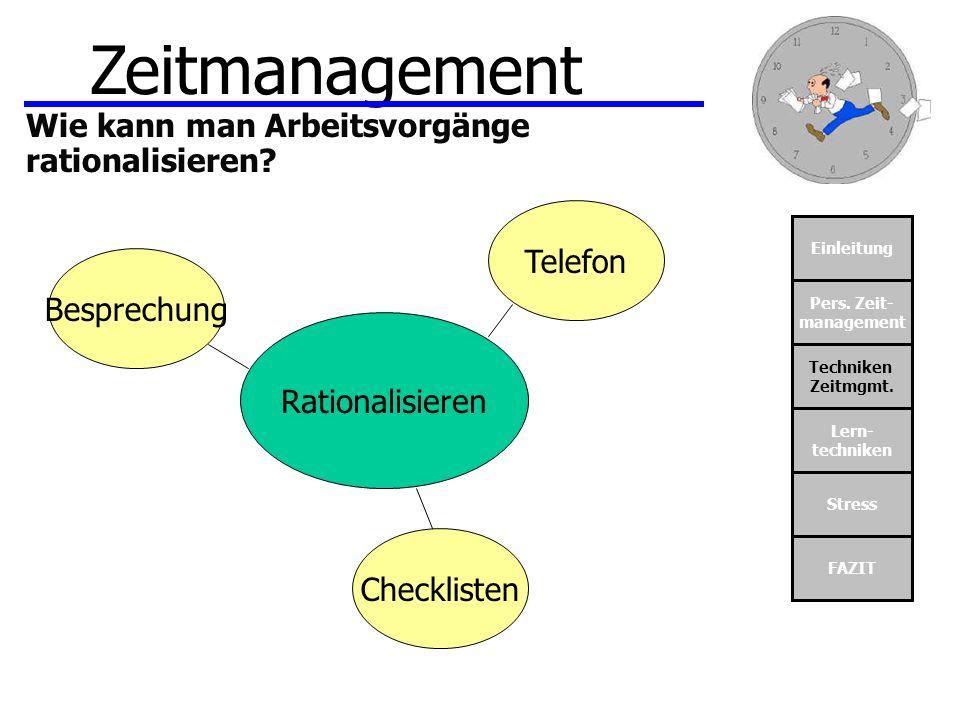 Zeitmanagement Wie kann man Arbeitsvorgänge rationalisieren Telefon