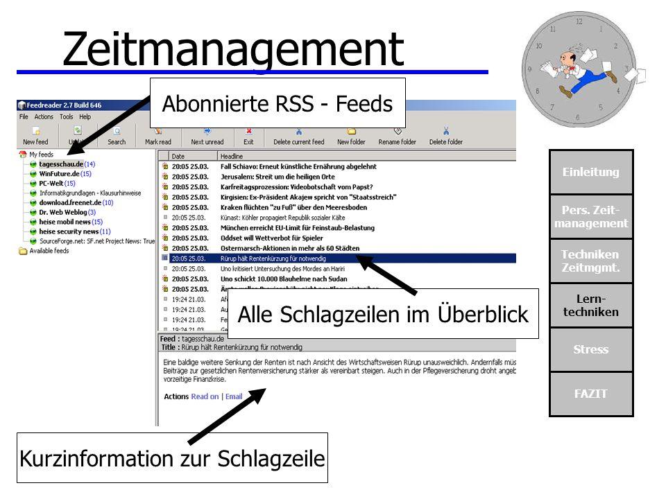 Zeitmanagement Abonnierte RSS - Feeds Alle Schlagzeilen im Überblick
