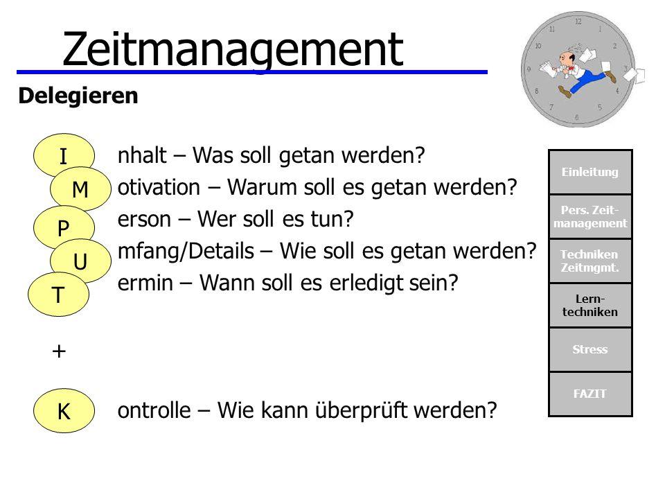 Zeitmanagement Delegieren nhalt – Was soll getan werden