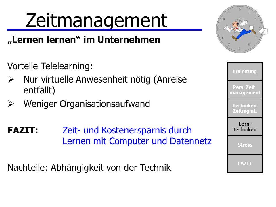 """Zeitmanagement """"Lernen lernen im Unternehmen Vorteile Telelearning:"""