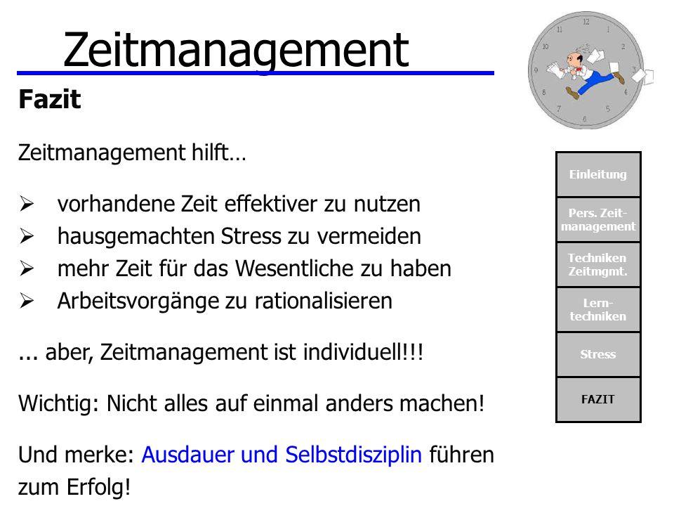 Zeitmanagement Fazit Zeitmanagement hilft…