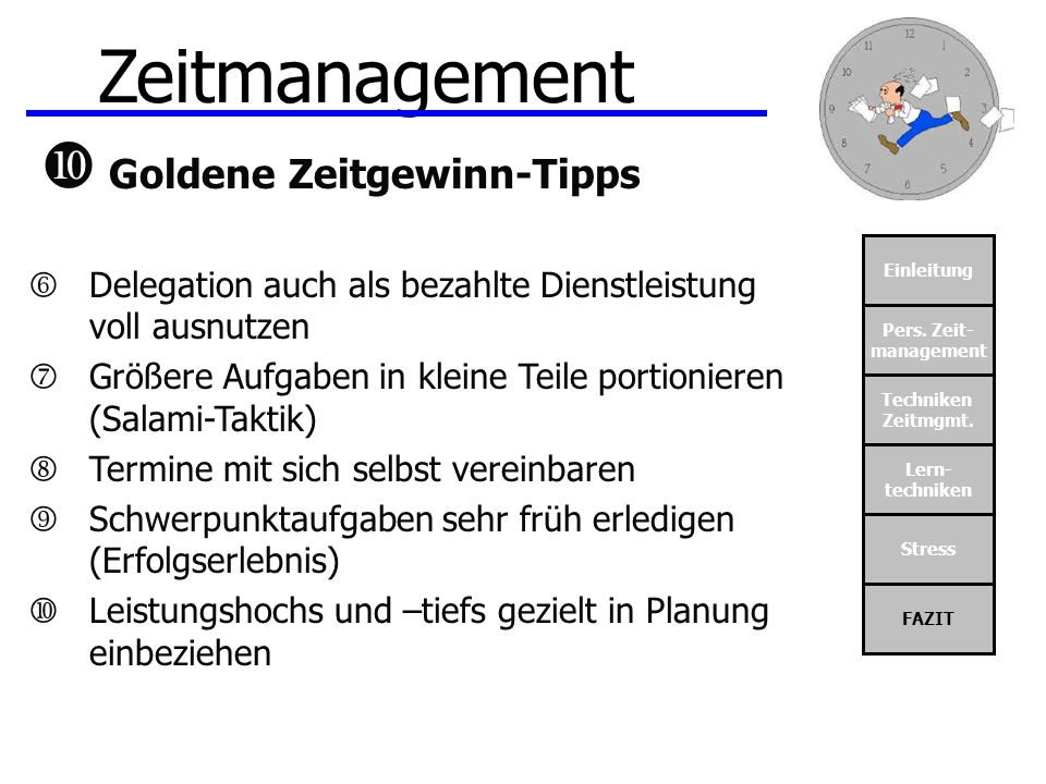Zeitmanagement  Goldene Zeitgewinn-Tipps