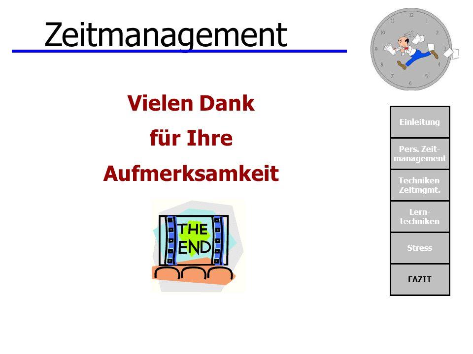 Zeitmanagement Vielen Dank für Ihre Aufmerksamkeit Einleitung