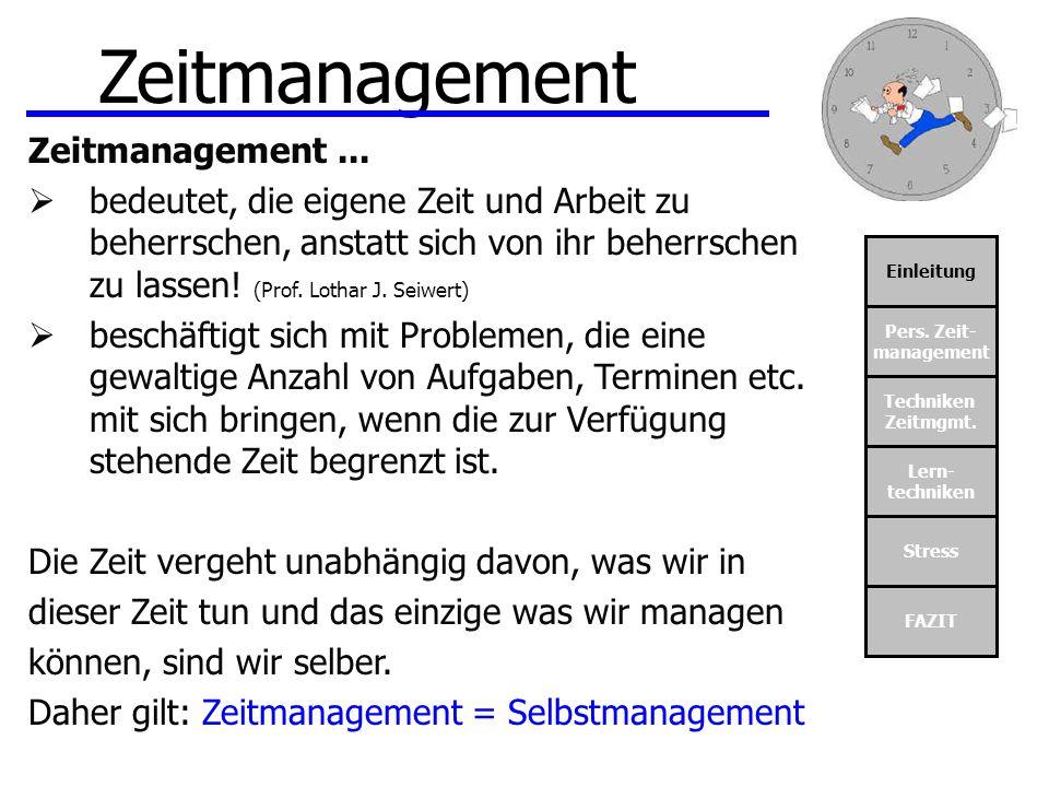 Zeitmanagement Zeitmanagement ...