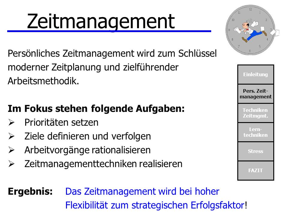 Zeitmanagement Persönliches Zeitmanagement wird zum Schlüssel