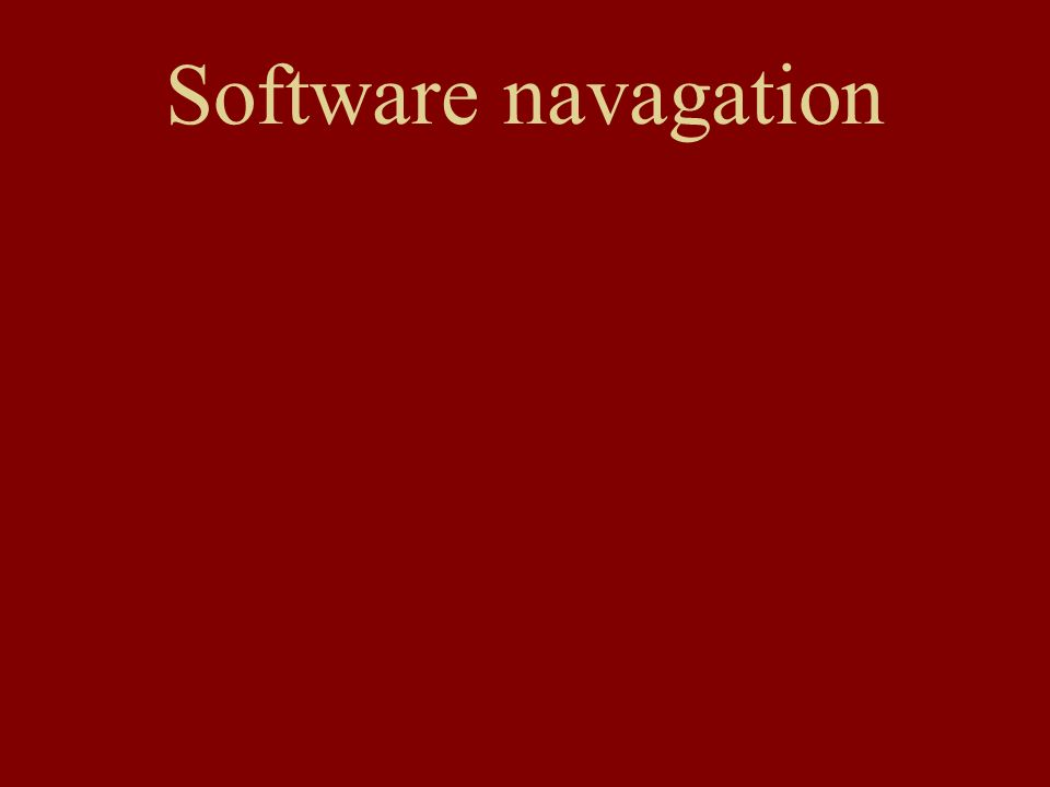 Software navagation