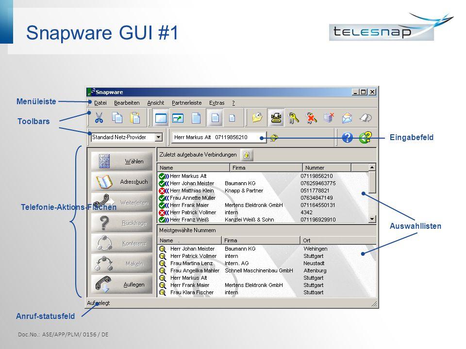Snapware GUI #1 Menüleiste Toolbars Eingabefeld