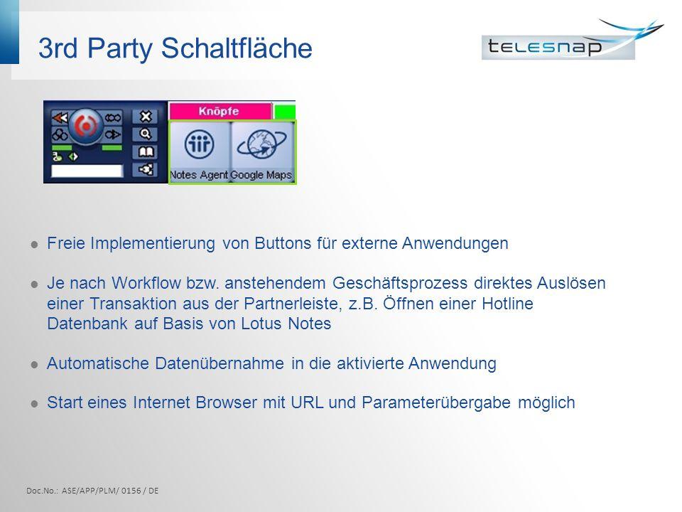 3rd Party Schaltfläche Freie Implementierung von Buttons für externe Anwendungen.