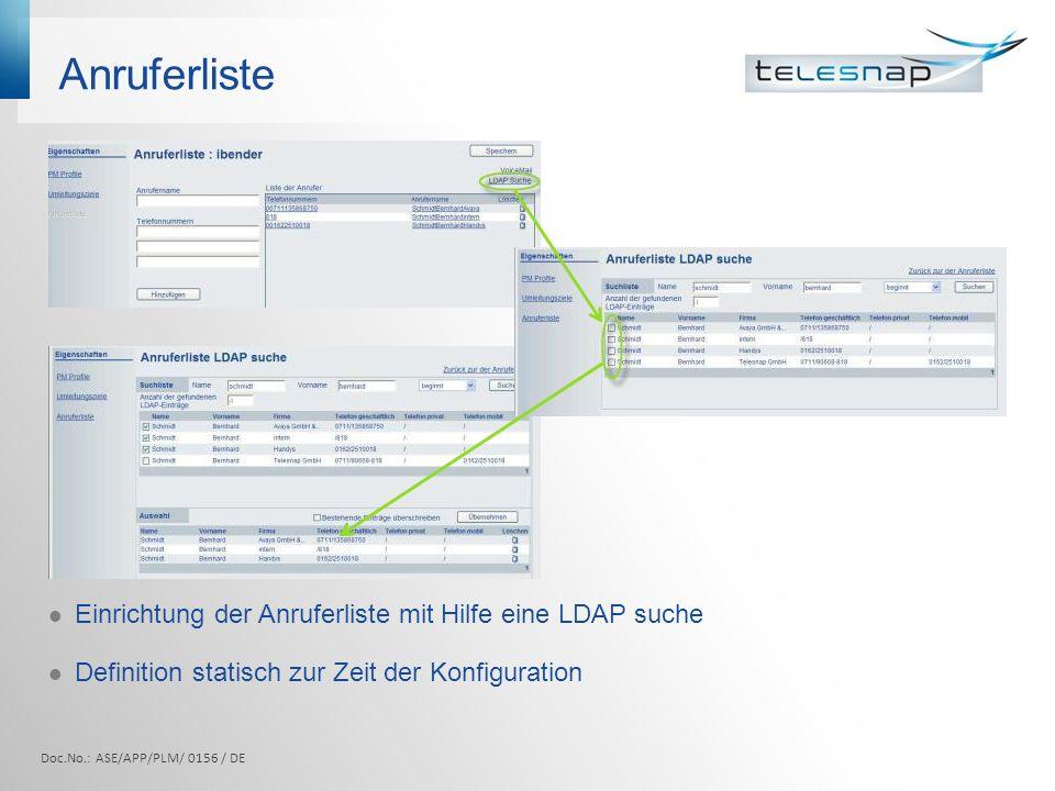 Anruferliste Einrichtung der Anruferliste mit Hilfe eine LDAP suche
