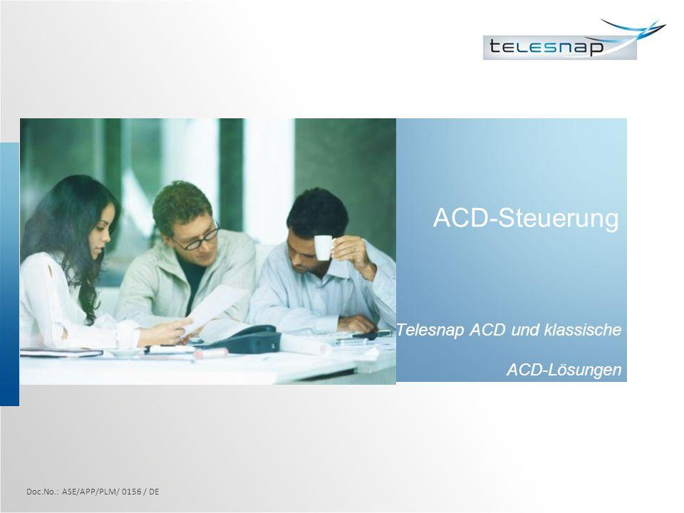 Telesnap ACD und klassische ACD-Lösungen