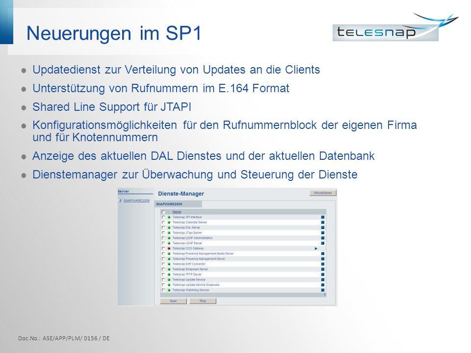 Neuerungen im SP1Updatedienst zur Verteilung von Updates an die Clients. Unterstützung von Rufnummern im E.164 Format.
