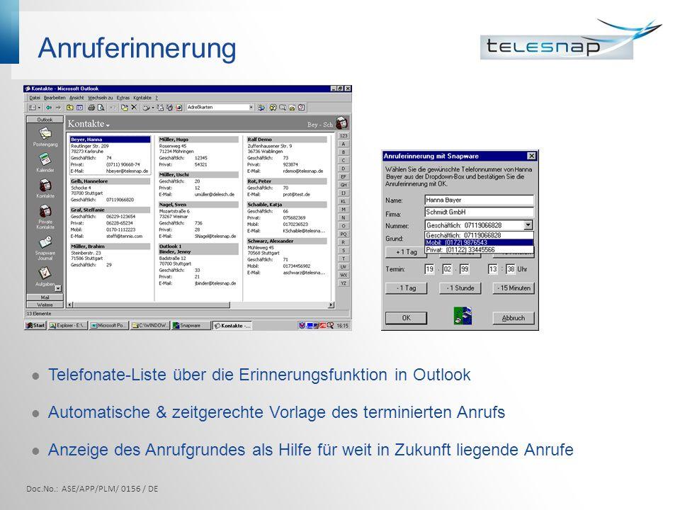 Anruferinnerung Telefonate-Liste über die Erinnerungsfunktion in Outlook. Automatische & zeitgerechte Vorlage des terminierten Anrufs.