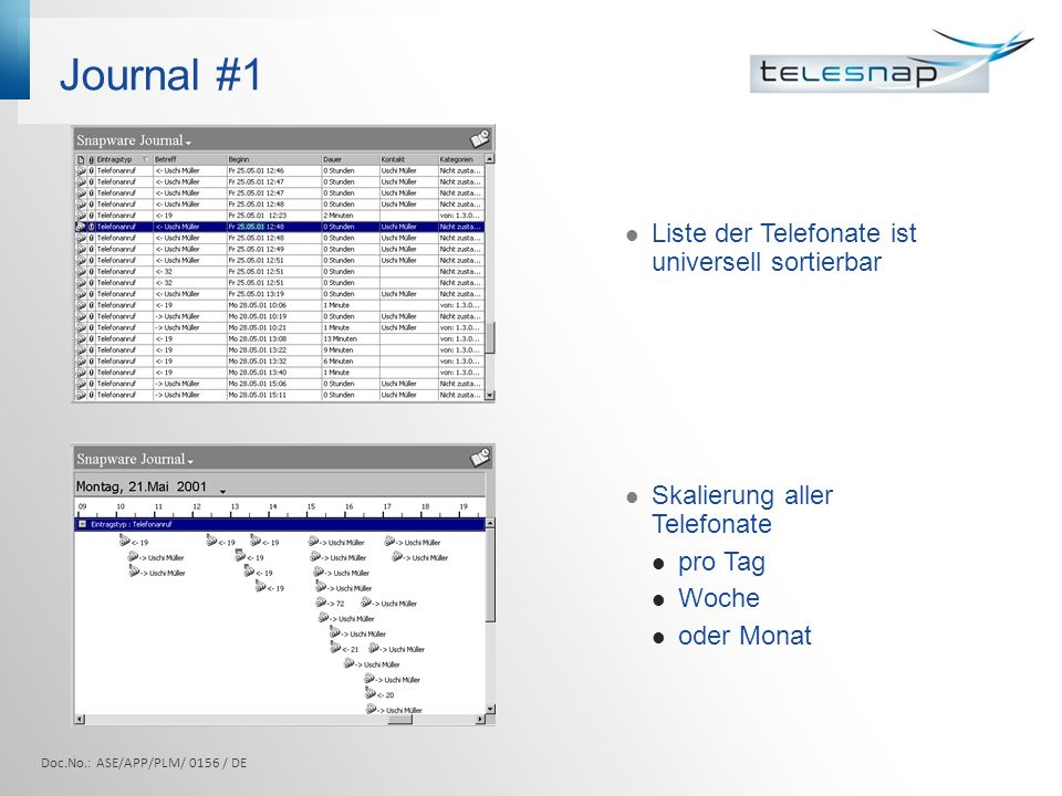 Journal #1 Liste der Telefonate ist universell sortierbar