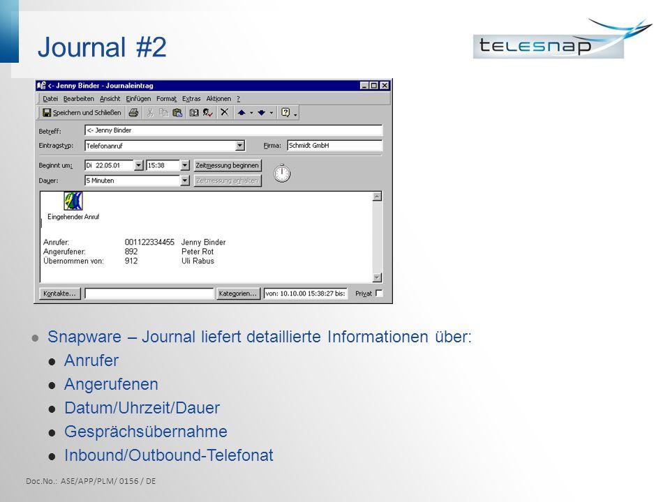 Journal #2 Snapware – Journal liefert detaillierte Informationen über: