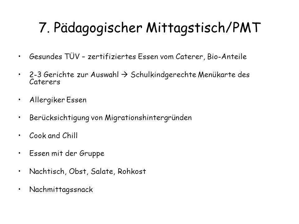 7. Pädagogischer Mittagstisch/PMT