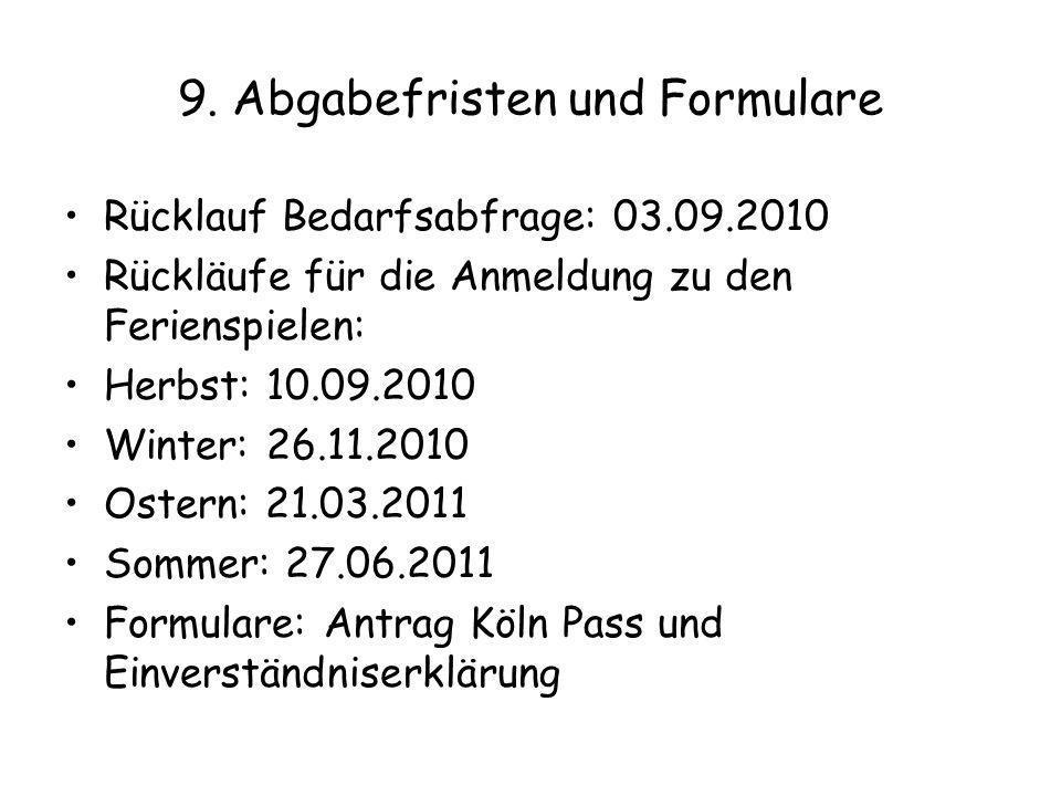 9. Abgabefristen und Formulare
