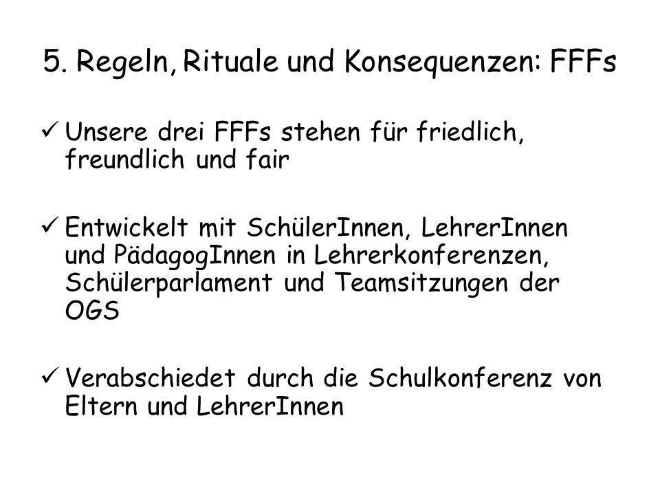 5. Regeln, Rituale und Konsequenzen: FFFs