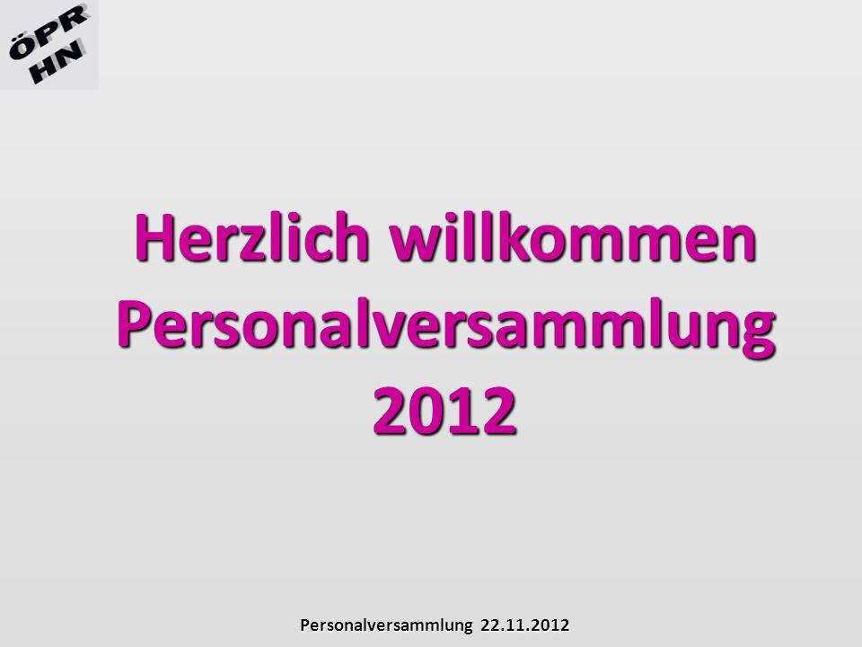 Herzlich willkommen Personalversammlung 2012