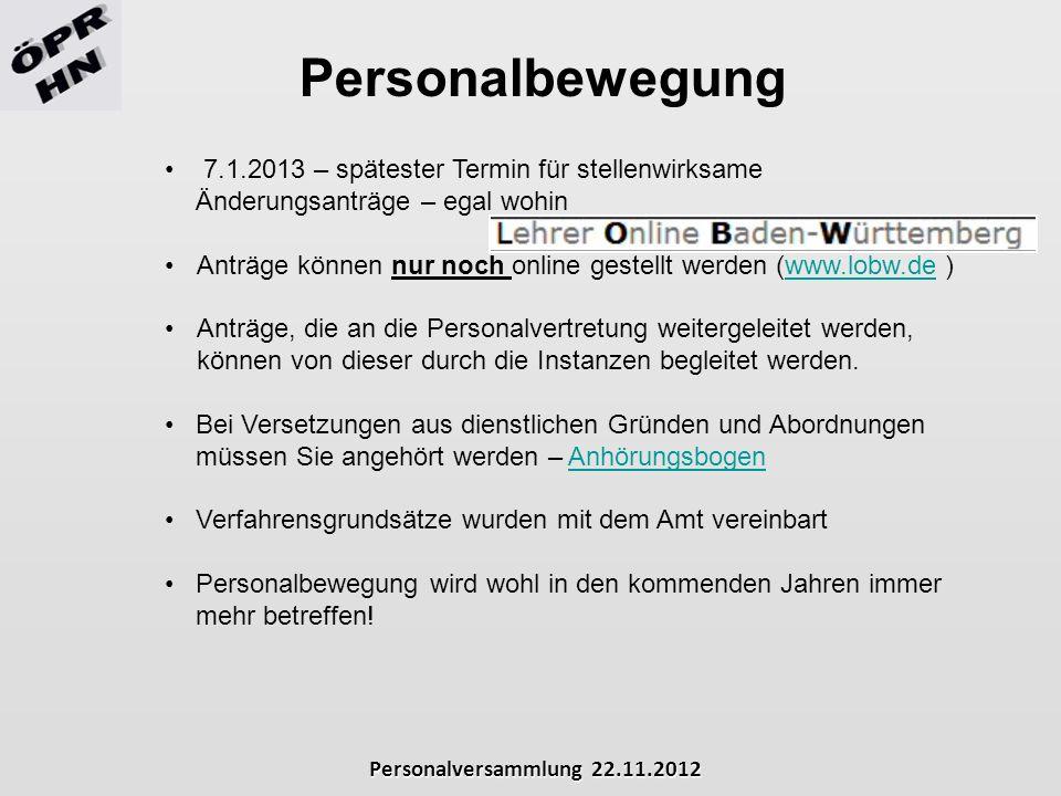 Personalbewegung 7.1.2013 – spätester Termin für stellenwirksame Änderungsanträge – egal wohin.
