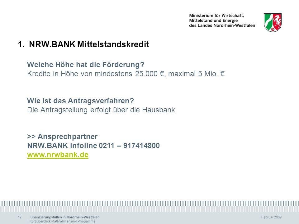 NRW.BANK Mittelstandskredit Welche Höhe hat die Förderung
