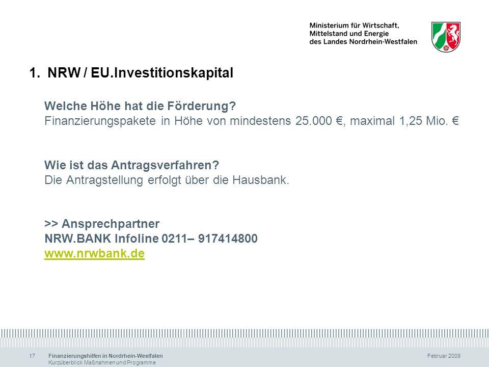 NRW / EU.Investitionskapital Welche Höhe hat die Förderung