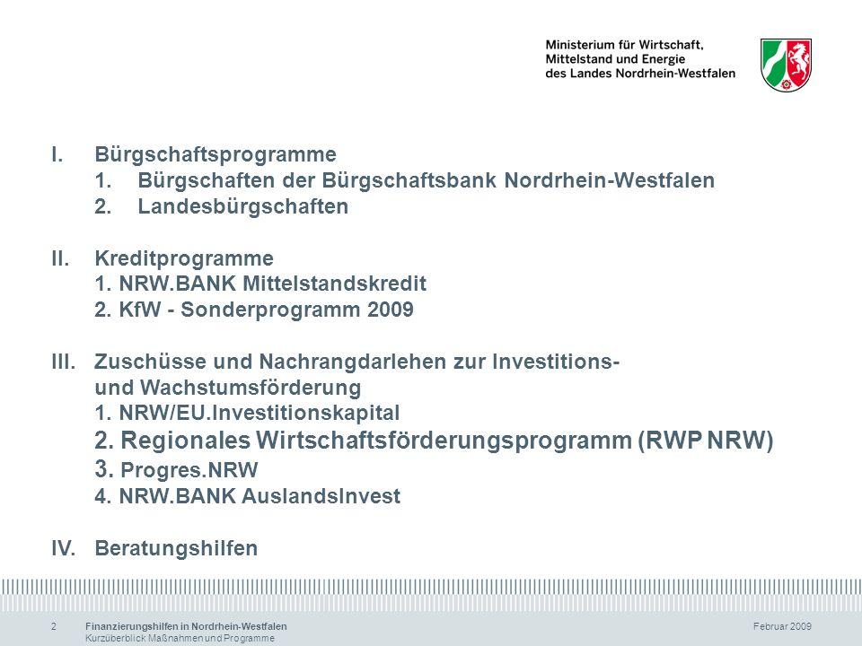 2. Regionales Wirtschaftsförderungsprogramm (RWP NRW) 3. Progres.NRW