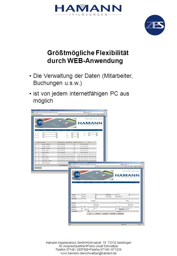Größtmögliche Flexibilität durch WEB-Anwendung