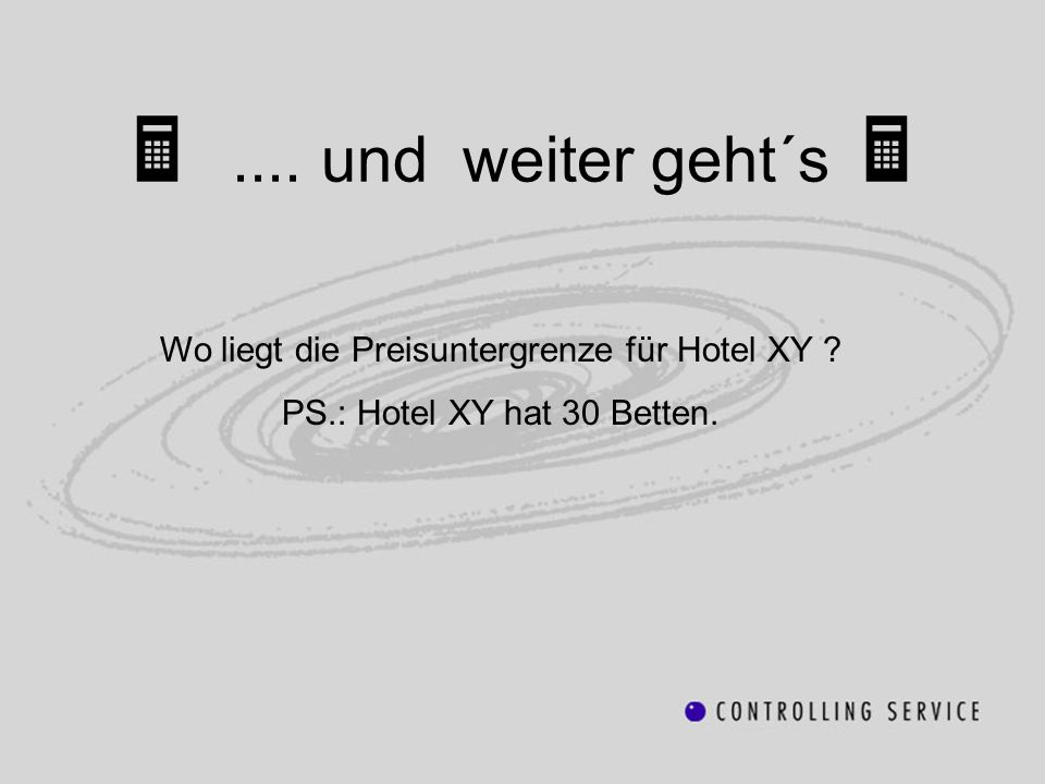 Wo liegt die Preisuntergrenze für Hotel XY