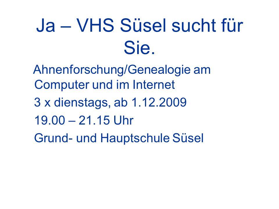 Ja – VHS Süsel sucht für Sie.