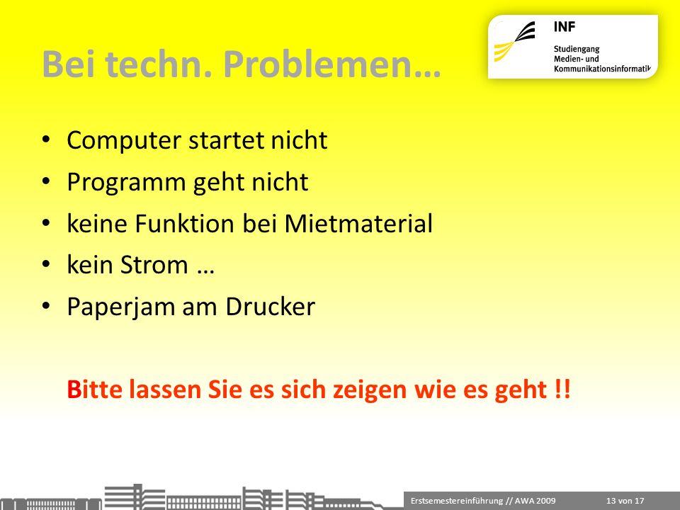 Bei techn. Problemen… Computer startet nicht Programm geht nicht