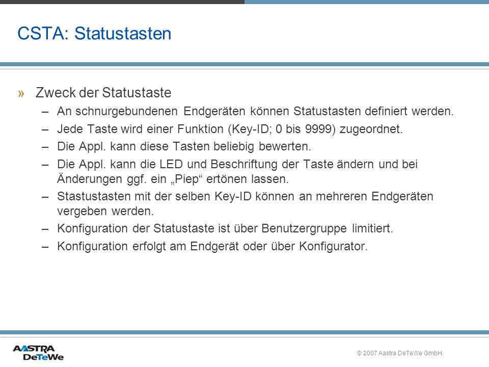 CSTA: Statustasten Zweck der Statustaste