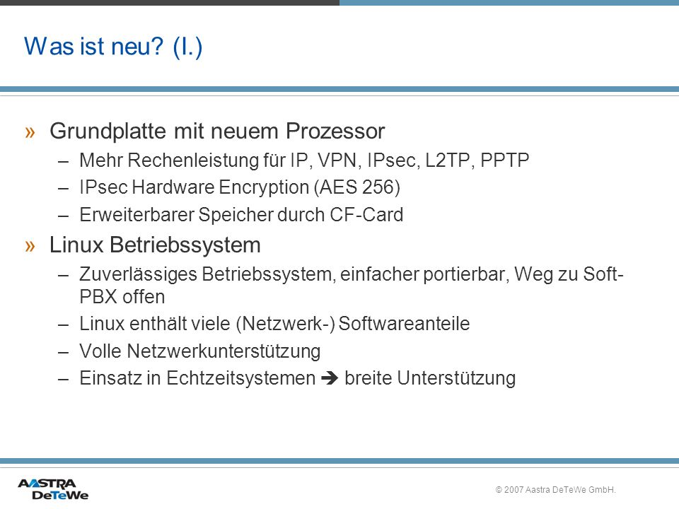 Was ist neu (I.) Grundplatte mit neuem Prozessor Linux Betriebssystem