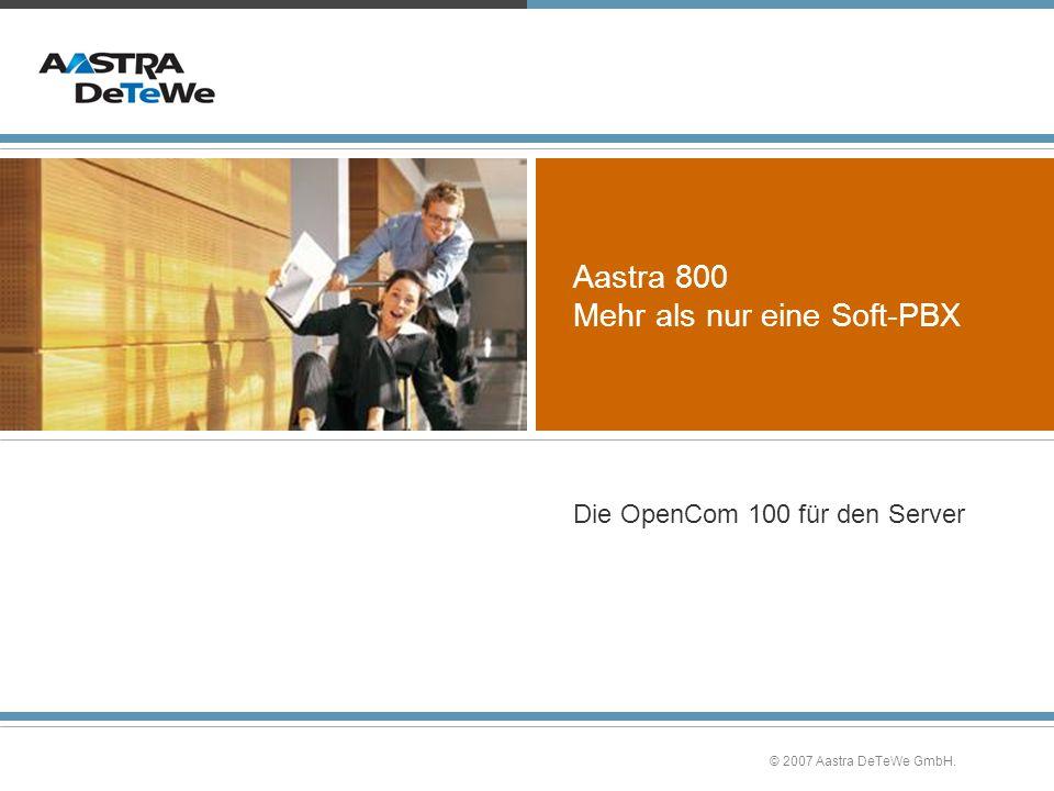 Aastra 800 Mehr als nur eine Soft-PBX