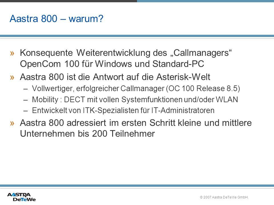 """Aastra 800 – warum Konsequente Weiterentwicklung des """"Callmanagers OpenCom 100 für Windows und Standard-PC."""