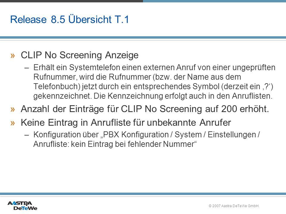 Release 8.5 Übersicht T.1 CLIP No Screening Anzeige