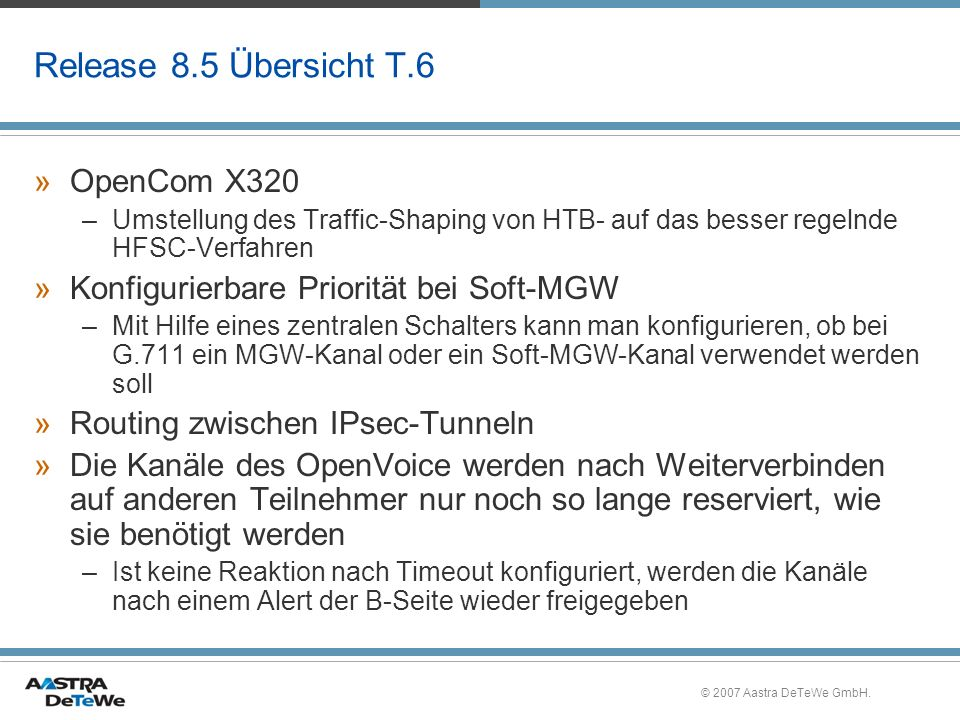 Release 8.5 Übersicht T.6 OpenCom X320