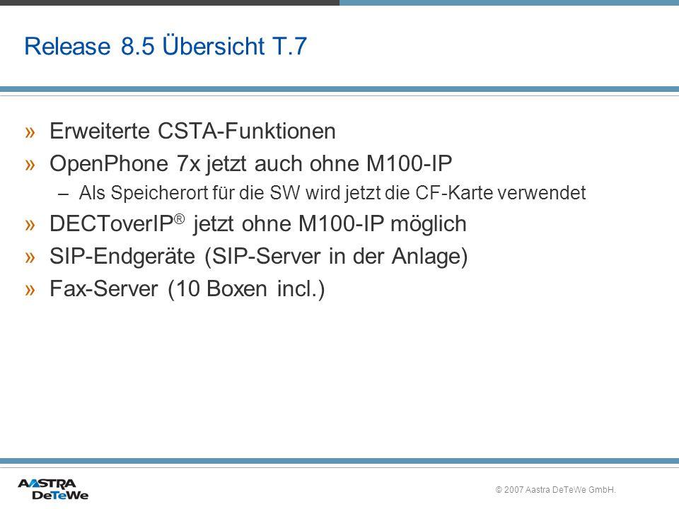 Release 8.5 Übersicht T.7 Erweiterte CSTA-Funktionen