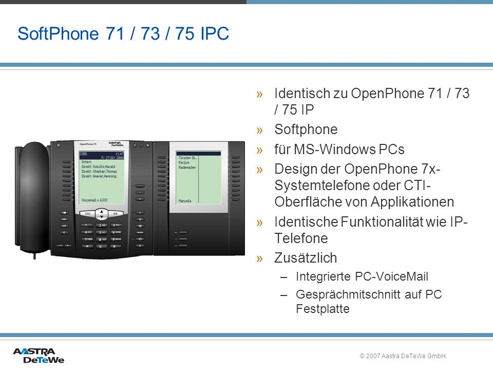 SoftPhone 71 / 73 / 75 IPC Identisch zu OpenPhone 71 / 73 / 75 IP
