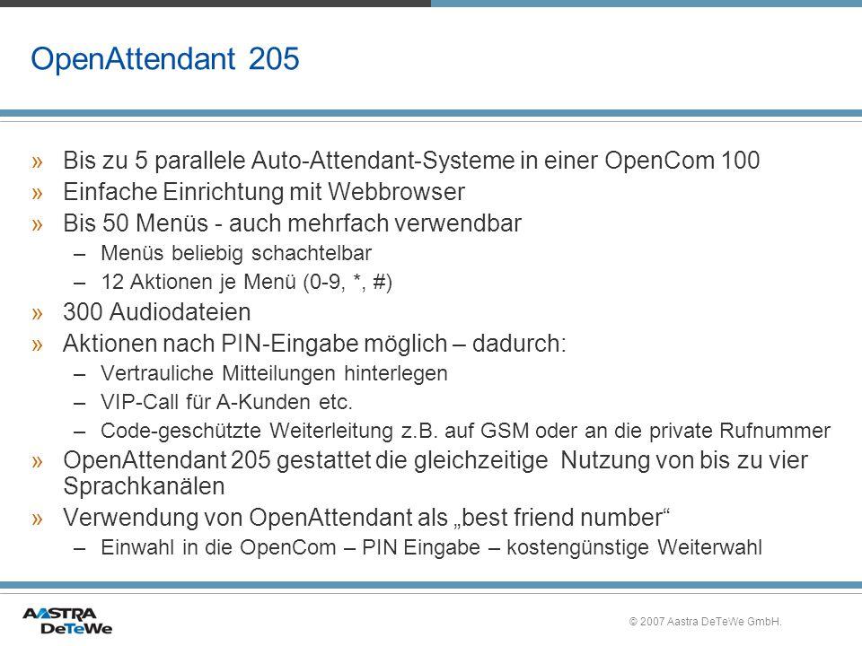 OpenAttendant 205 Bis zu 5 parallele Auto-Attendant-Systeme in einer OpenCom 100. Einfache Einrichtung mit Webbrowser.