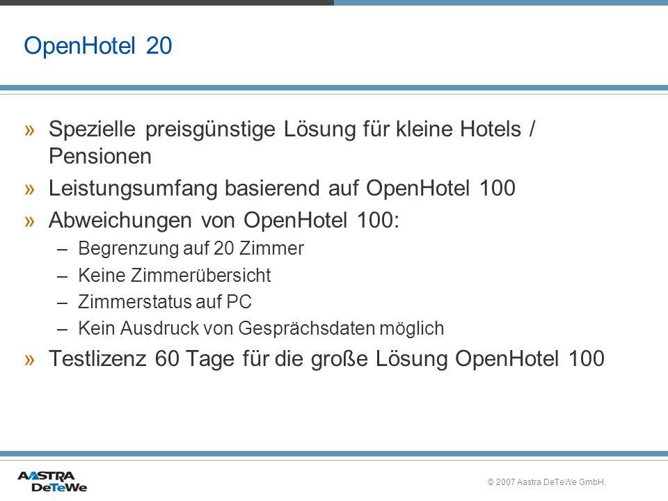 OpenHotel 20 Spezielle preisgünstige Lösung für kleine Hotels / Pensionen. Leistungsumfang basierend auf OpenHotel 100.